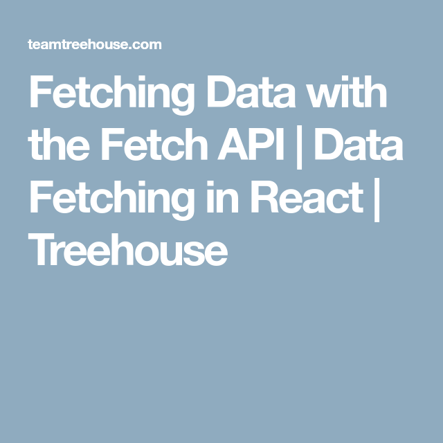 Fetching Data with the Fetch API
