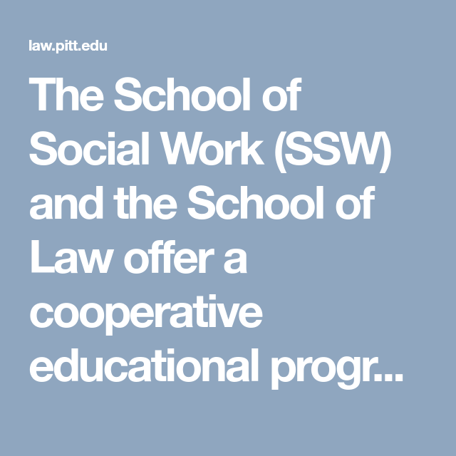 The School Of Social Work Ssw And The School Of Law Offer A