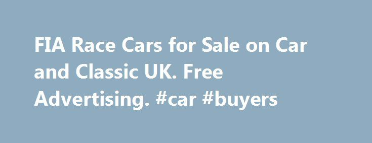 Fia Race Cars For Sale On Car And Classic Uk Free Advertising