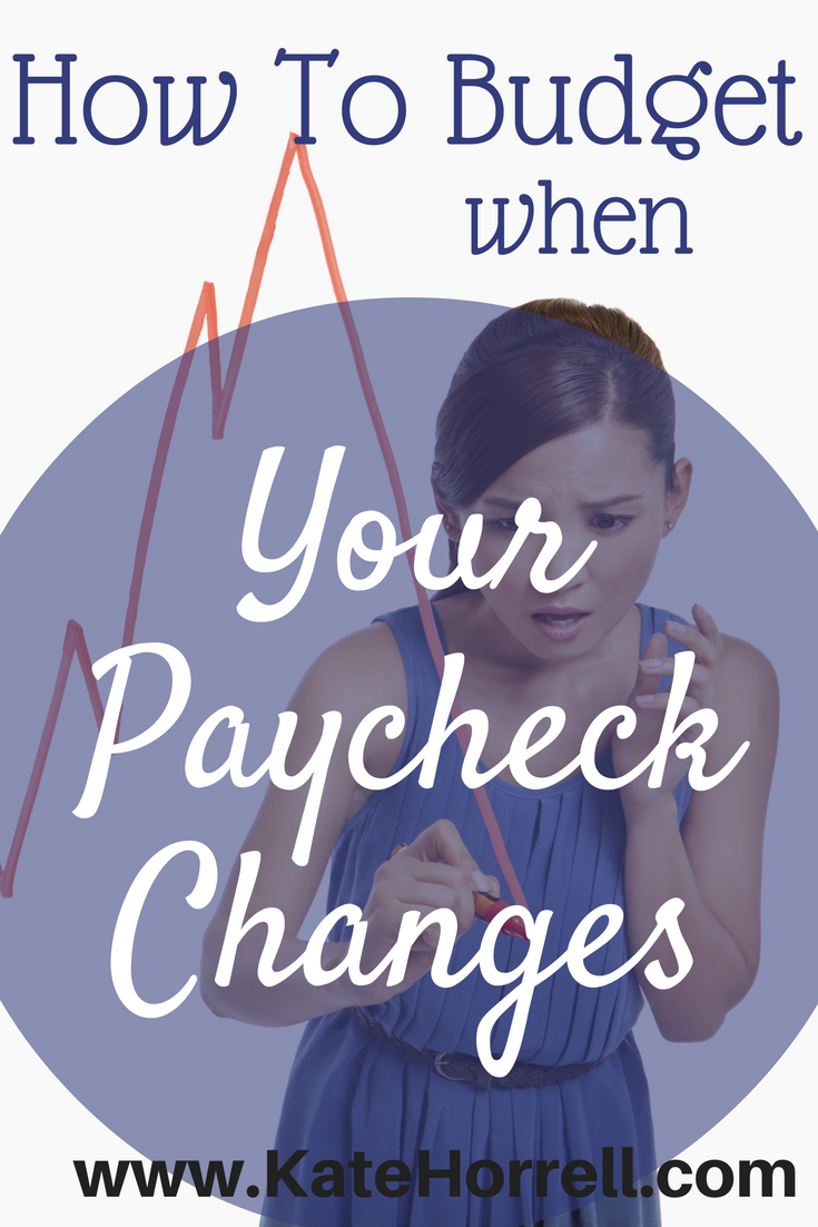 How Can I Budget If My Pay Is Always Different Budgeting