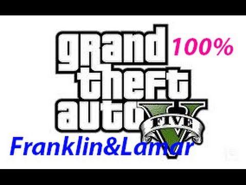 Gta V Mission 1 Franklin And Lamar 100 Gold Medal Grand Theft Auto Grand Theft Auto Games Gta Vi