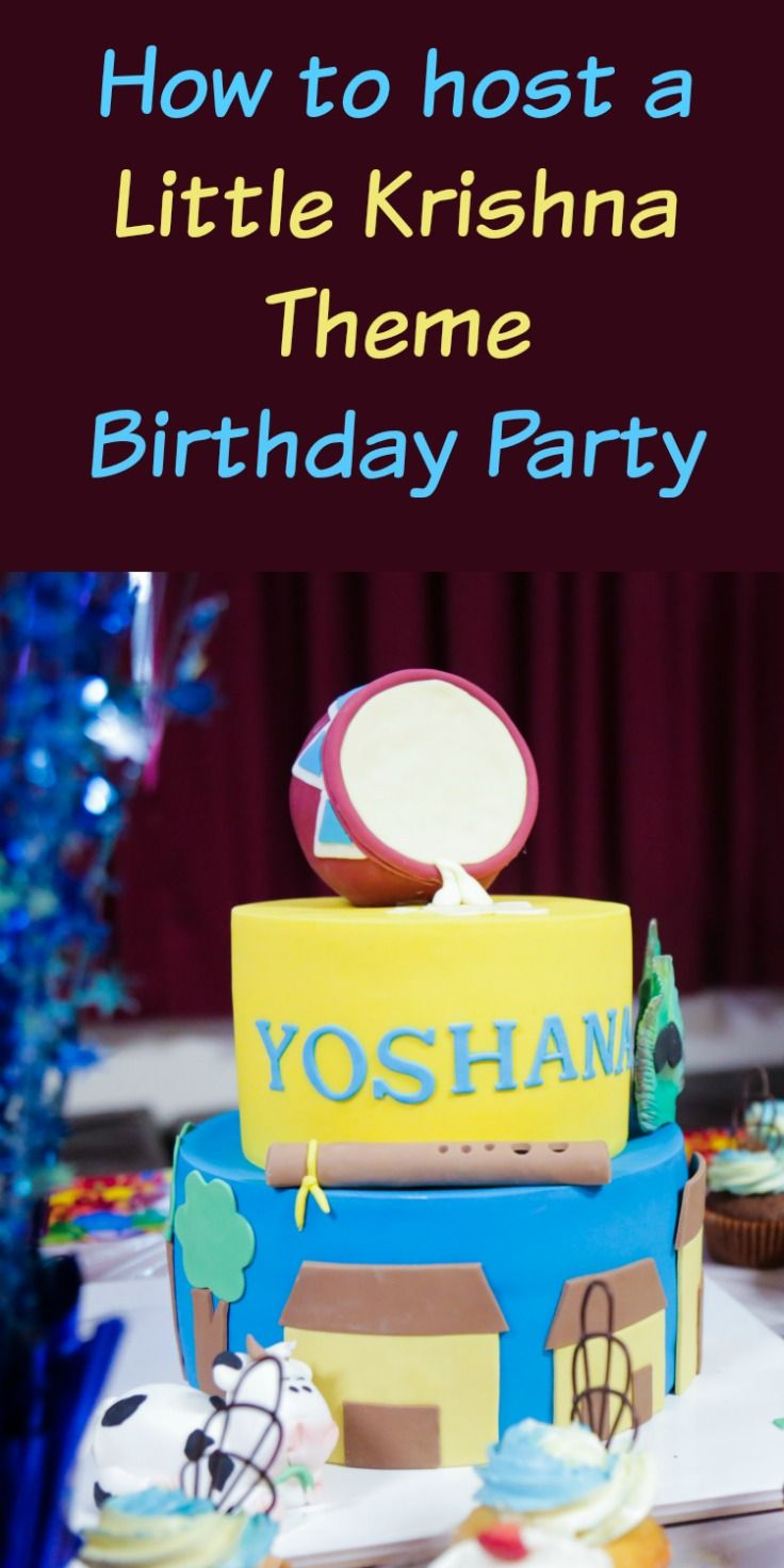 How To Host A Little Krishna Theme Birthday Party