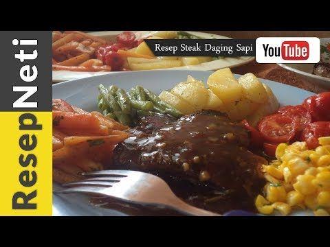 Resep Cara Membuat Steak Daging Sapi Sederhana Ala Rumahan Youtube Di 2020 Daging Sapi Steak Resep Makanan