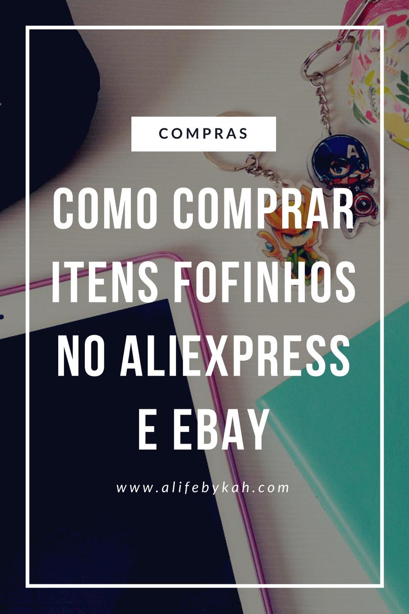 b9ebdb020e6c0 Como comprar itens fofinhos no AliExpress e eBay