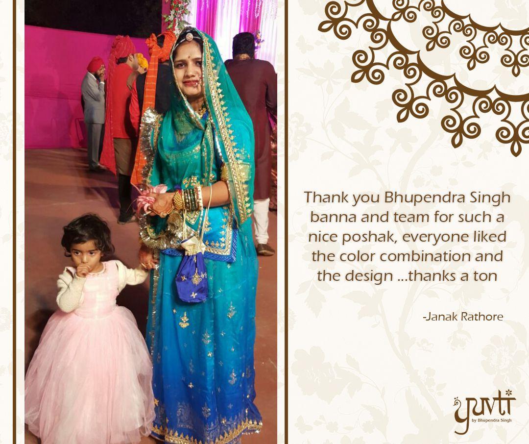 Janak Baisa, much appreciate your love for our poshaks  We look