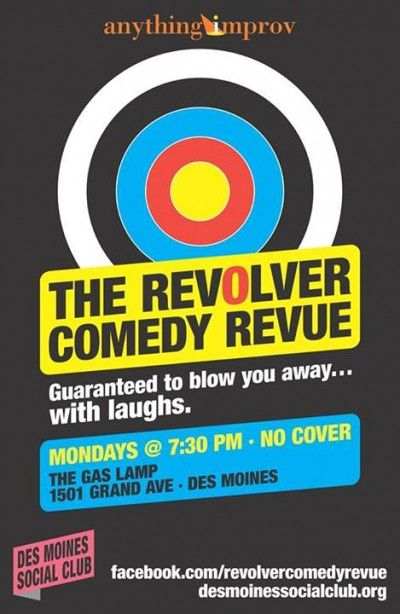 Every Monday At Gas Lamp. Anything Improv And The Des Moines Social Club  Present A