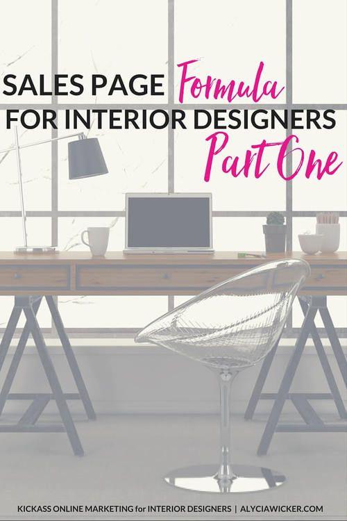 Sales Page Formula For Interior Designers Interior Design
