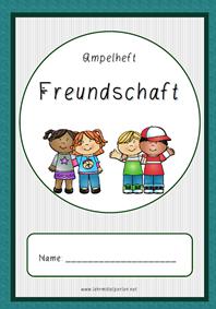 Für Kinder im Schulalter ein äusserst wichtiges Thema: Freundschaft: Dies die einfache Version der Ampelhefte.