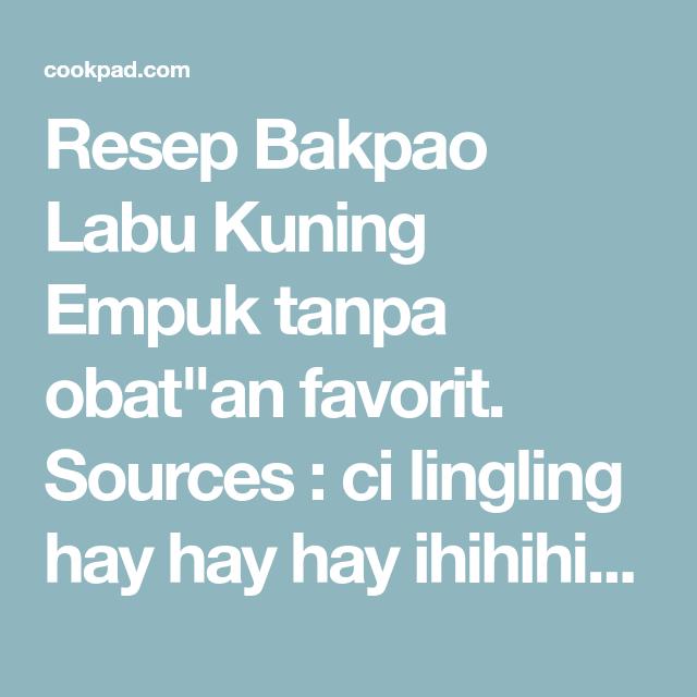 Resep Bakpao Labu Kuning Empuk Tanpa Obat An Oleh Kheyla S Kitchen Resep Resep Labu Nampan