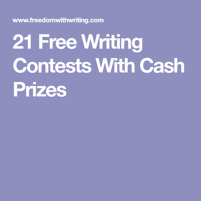 Writing contests for money prizes