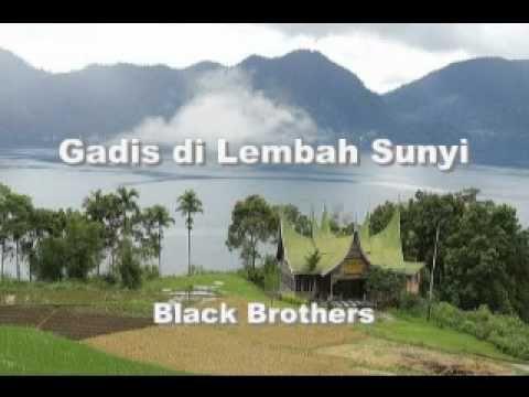 Gadis Di Lembah Sunyi Black Brothers Brother Black World