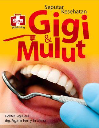 7 Tips Cara Mengatasi Takut Dokter Gigi Kesehatan Gigi Buku Gigi