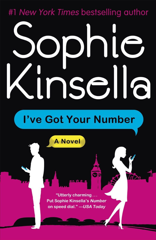I've Got Your Number: A Novel Ebook: Sophie Kinsella: Kindle Store