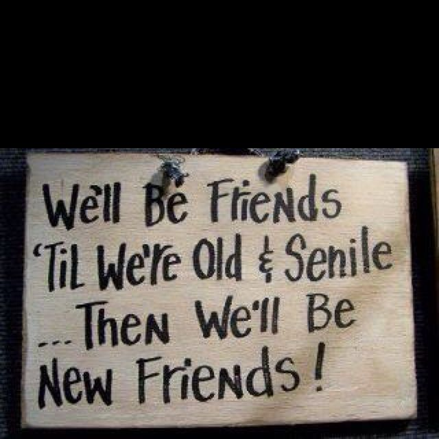 Friends ) Kaitlin Bowen this will be us! Words