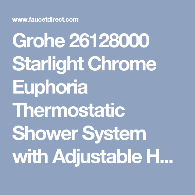 Grohe 26128000 Starlight Chrome Euphoria Thermostatic Shower System With Adjustable Hand Holder Dreamspray An Systems
