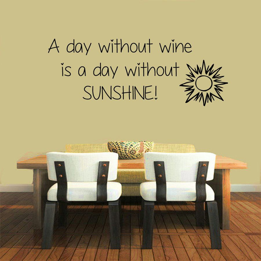 Wall Decals A Day Without Wine ... Quote Vinyl Sticker Mural Wall ...