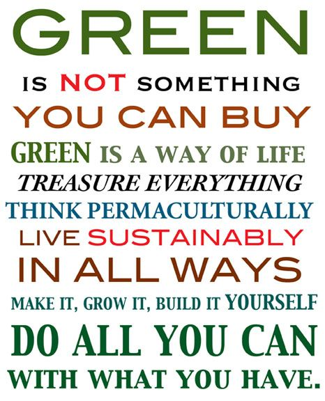 Words to live by!! #green