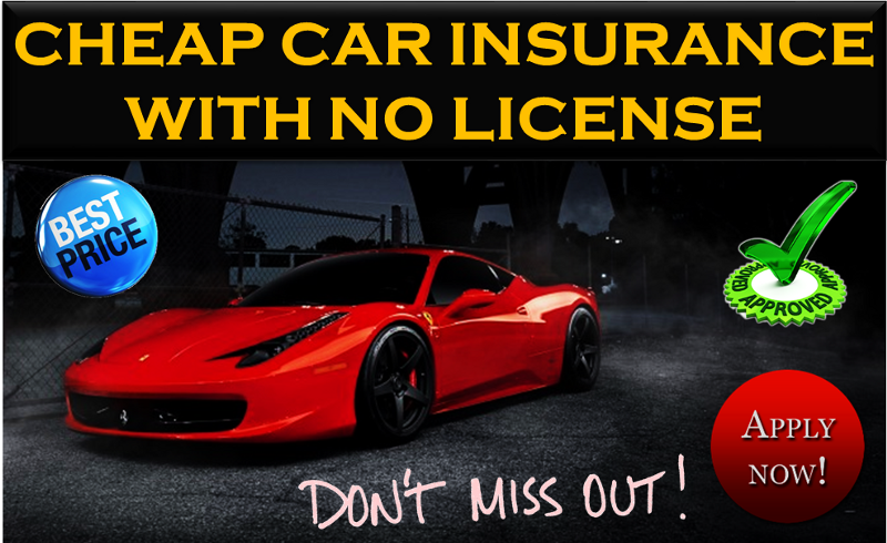 Know Why You Need To Get Car Insurance With No Drivers License Getting Car Insurance Car Insurance Cheap Car Insurance
