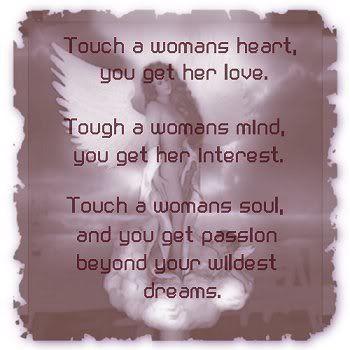 Touch a woman's soul...