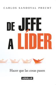 Descargar o leer en línea De Jefe a Líder Libro Gratis ...