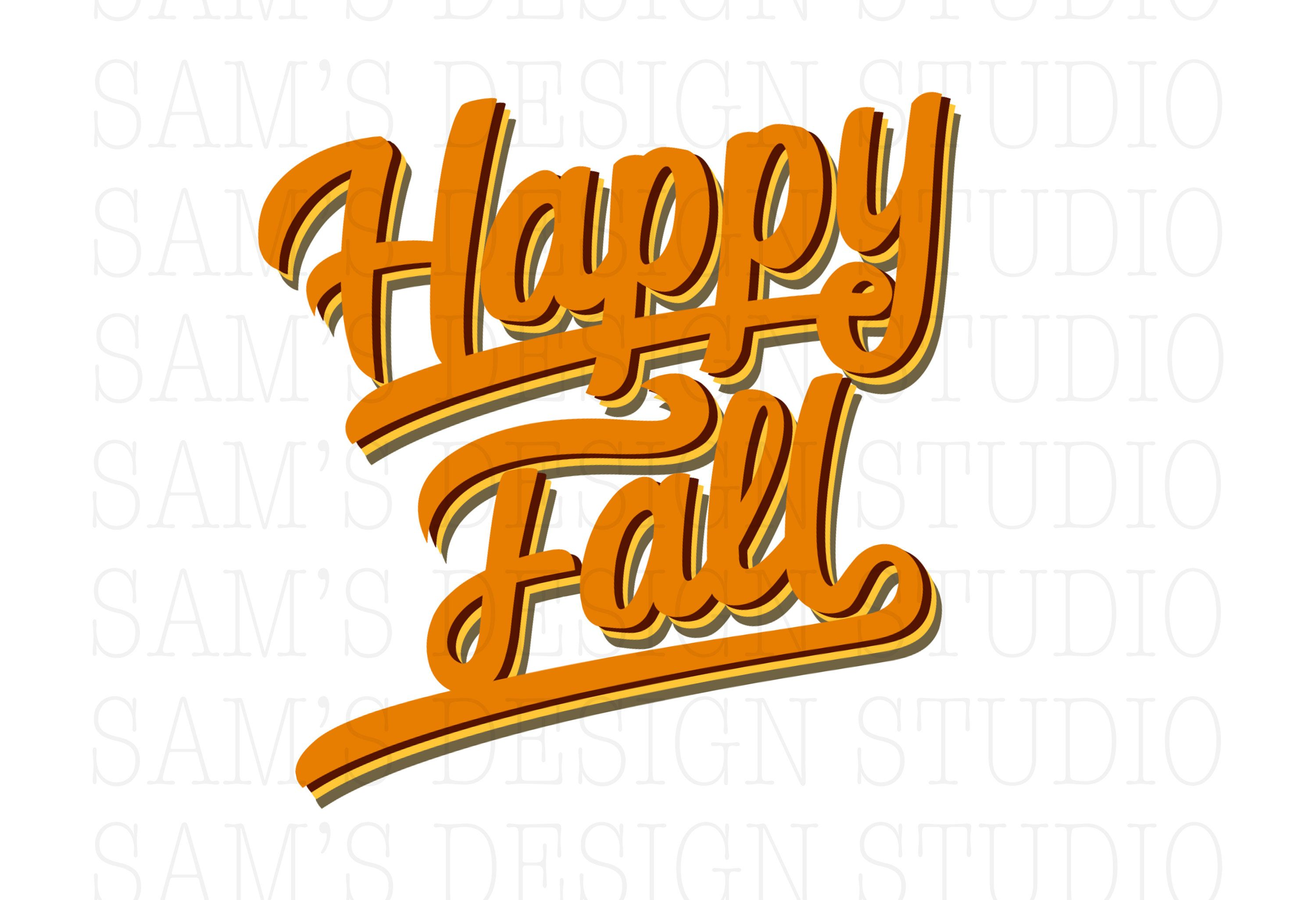 Happy Fall Png Happy Fall Sublimation Designs Downloads Etsy Sublime Happy Fall Happy