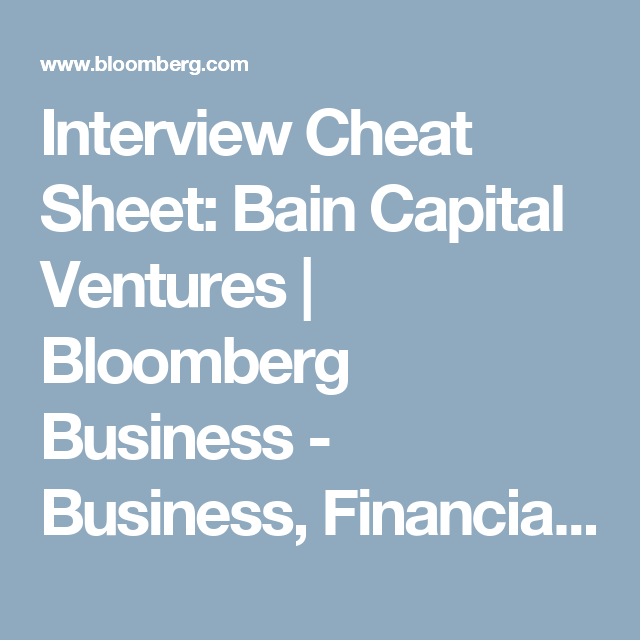 Cheat Sheet How To Get A Job As An Associate At Bain Capital