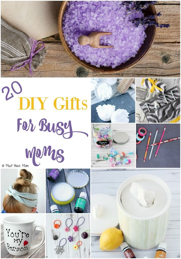 20 DIY Gifts For Busy Moms! Inexpensive DIY gift ideas