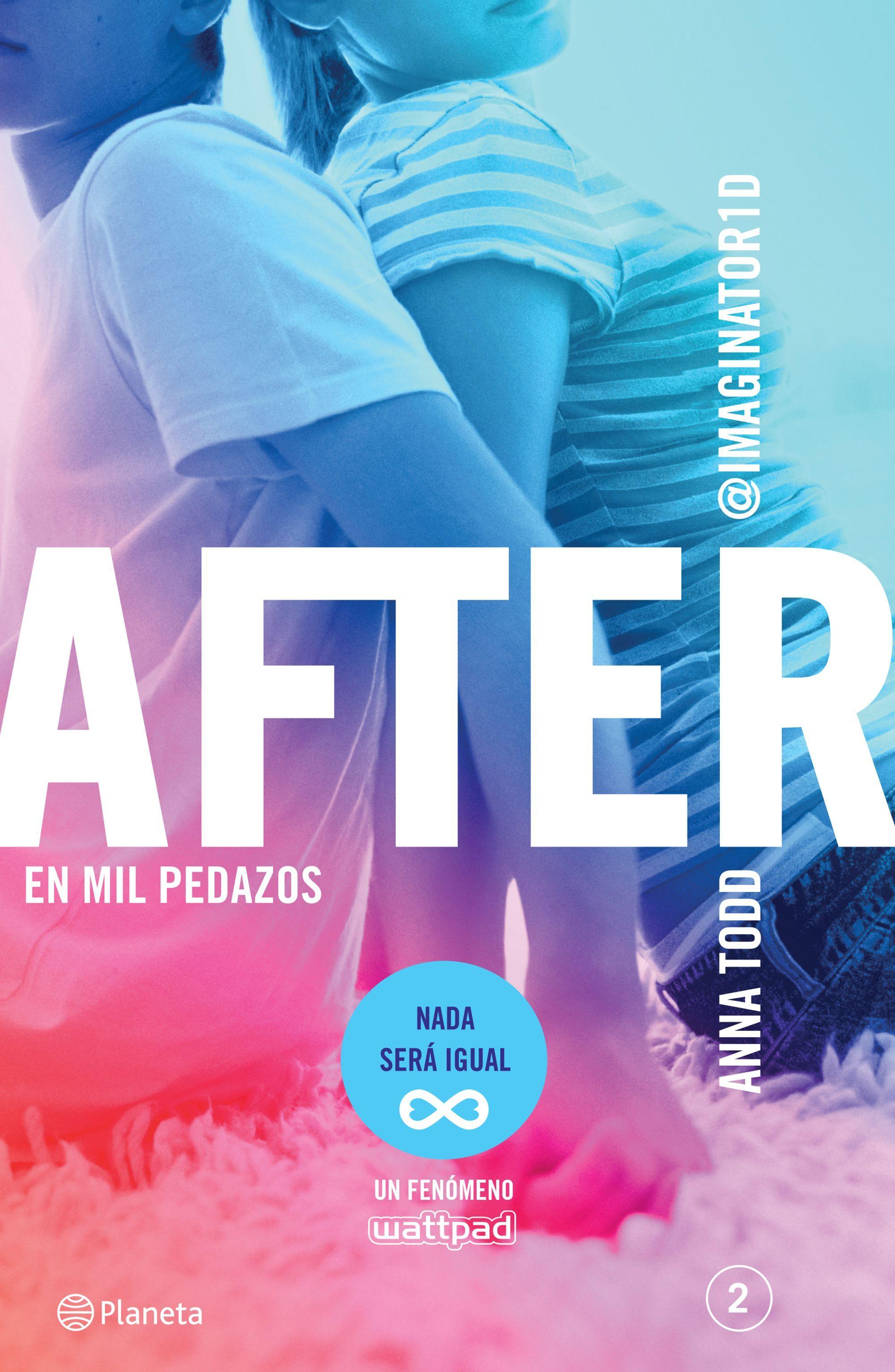After En Mil Pedazos Serie After 2 Edicion Mexicana Ebook Anna Todd Descargar Ebook E Libros Para Adolescentes Libros Para Leer Juveniles After Libro 2