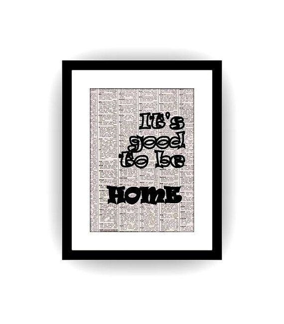 Its Good To Be Home Hoilday Quote Black And White Newspaper Diy Art
