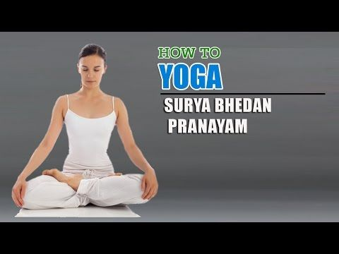 5 How To Do Yoga Surya Bhedana Pranayama Right Nostril Breathing Youtube How To Do Yoga Pranayama Yoga Breathing Techniques