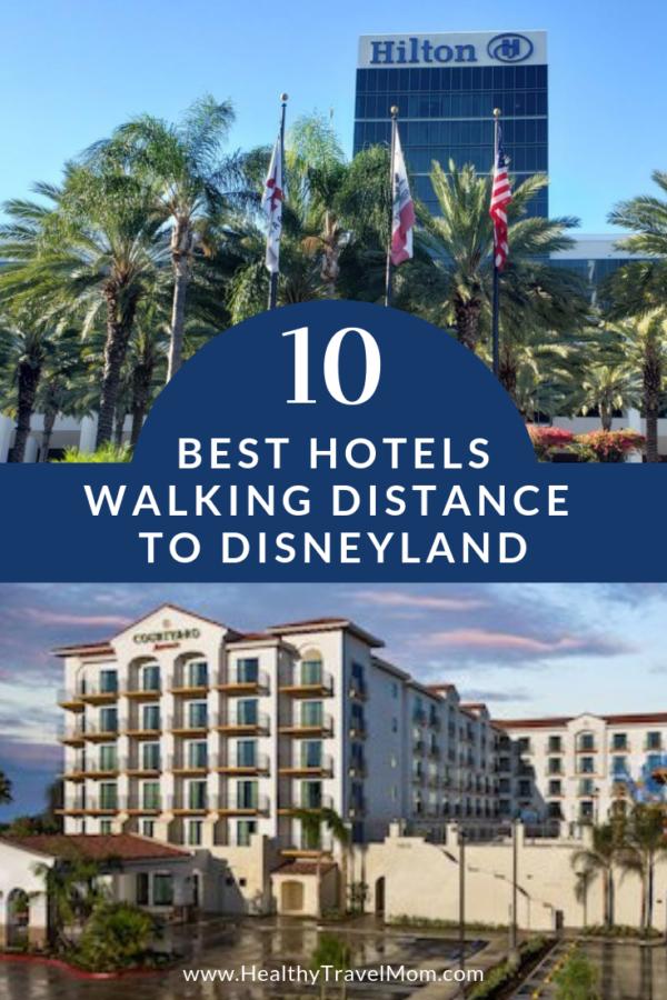 Photo of 10 besten Hotels zu Fuß nach Disneyland – Gesunde Reise Mama