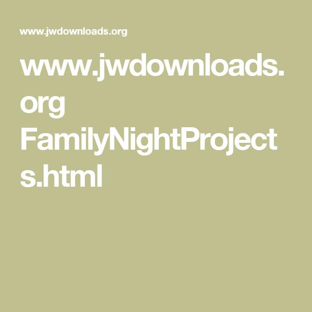 www jwdownloads org FamilyNightProjects html | BIBLE