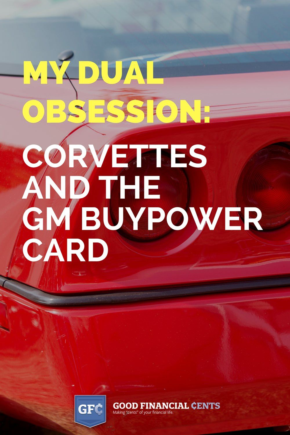 My Dual Obsession Corvettes And The Buypower Card From Capital