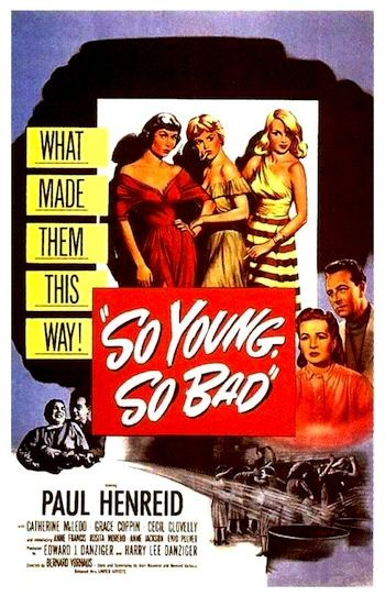So Young So Bad  On Dvd Classic Bad Girl In Reform School Film The Sadistic Man And Woman In Charge Make The Girls Lives A Living Hell