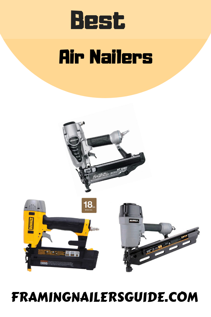 Best Air Nailers Reviews and Buying Guide 2019 Finish
