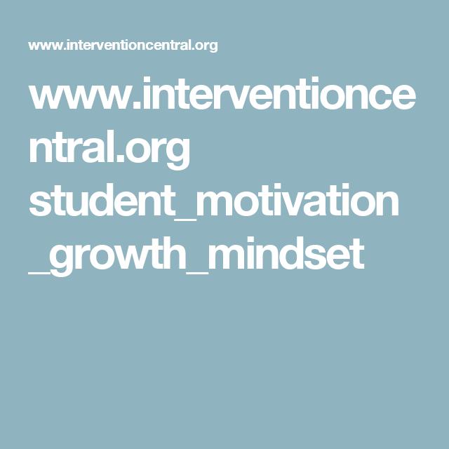 www.interventioncentral.org student_motivation_growth_mindset