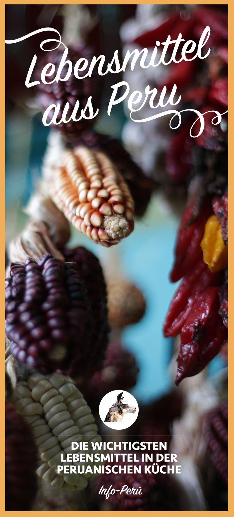 Erfahre mehr über wichtige Lebensmittel und Zutaten der peruanischen Küche!