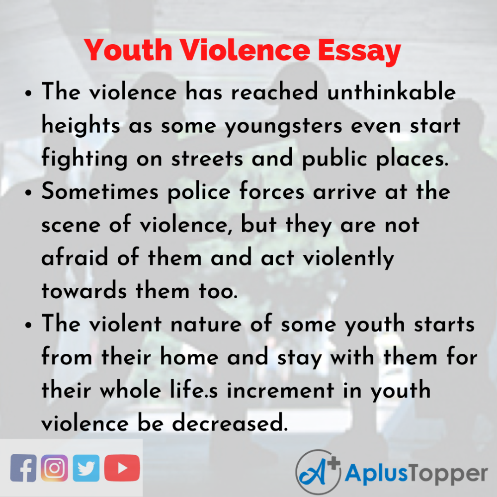 Pin On Youth Violence Essay