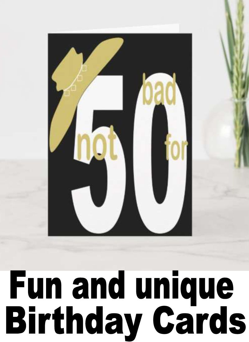 Not Bad For 50 Fabulous Woman Birthday Card Birthday Cards 50th Birthday Cards Beautiful Greeting Cards