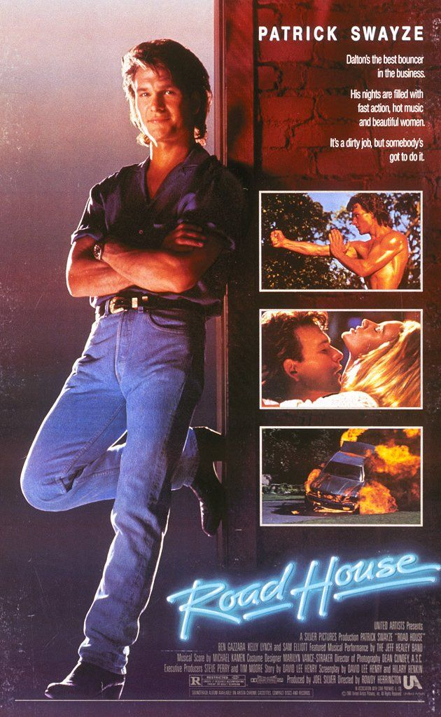 Road House 1989 With One Liners Like Pain Dont Hurt And I