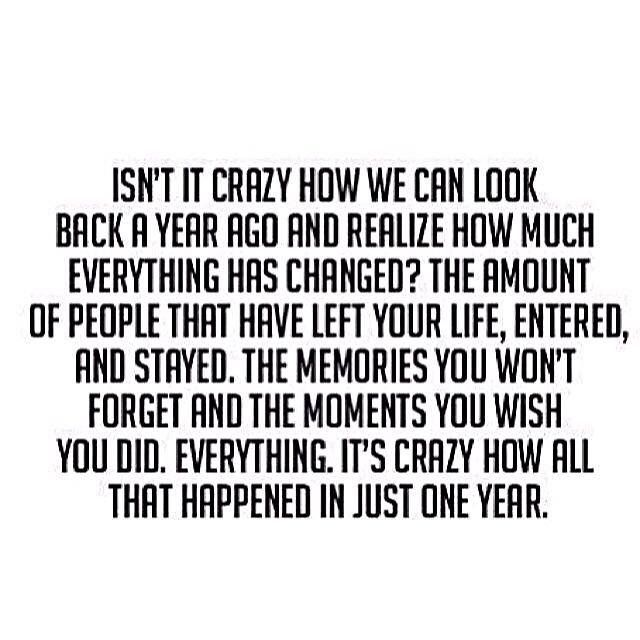 New Year quote - isn\'t it crazy how we can look back and realise how ...