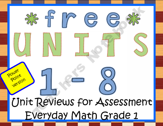 Ppt Units 1 8 Everyday Math Grade 1 Reviews Everyday Math Homeschool Math First Grade Math
