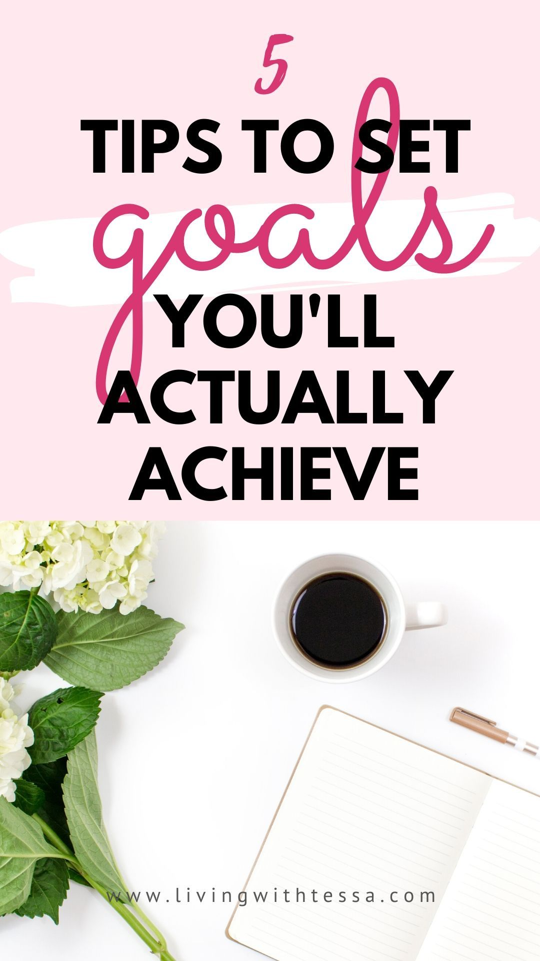 How To Set Goals You Will Achieve