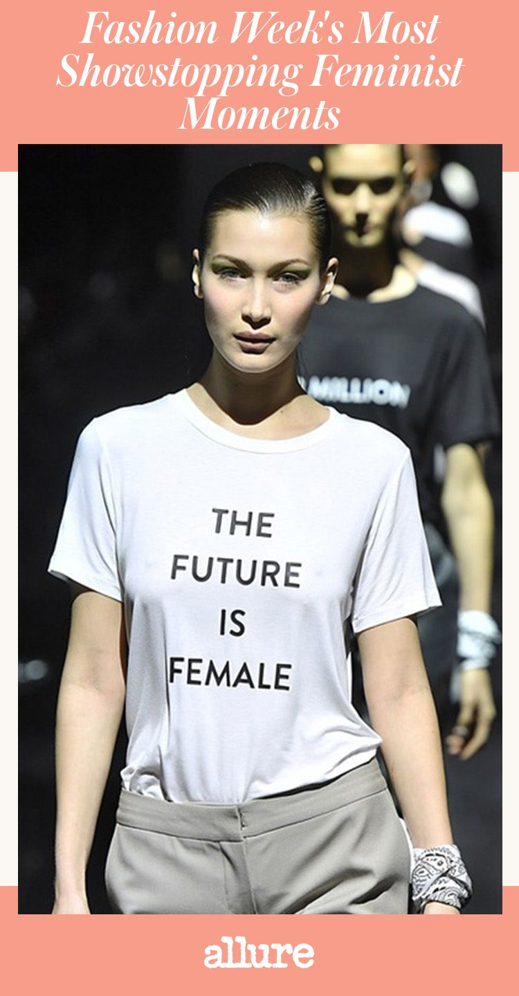 """This season is giving whole new meaning to the oft-used term """"statement-making."""" A new wave of activism has spread through New York fashion week, with many designers using their fall 2017 runway shows as a feminist battle cry."""