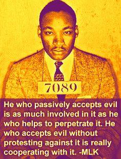 Martin Luther King Jr: Protest Evil!