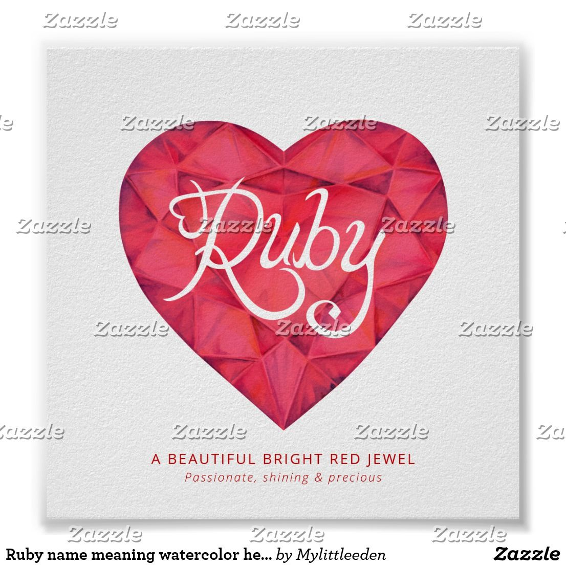Ruby Name Meaning Watercolor Heart Red Gem Poster Zazzle Com In 2020 Watercolor Heart Ruby Tattoo Name Wallpaper