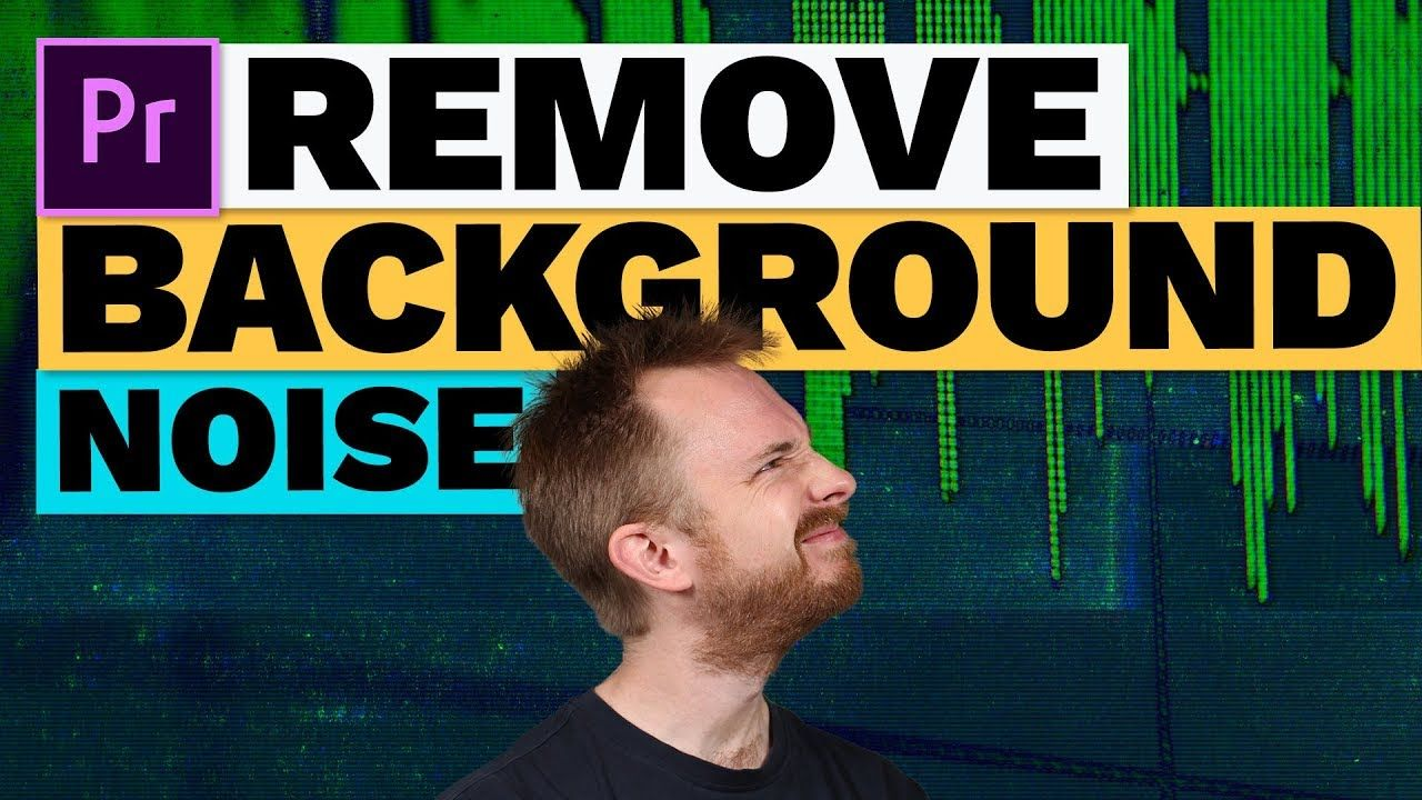 How to remove background noise in premiere pro premiere