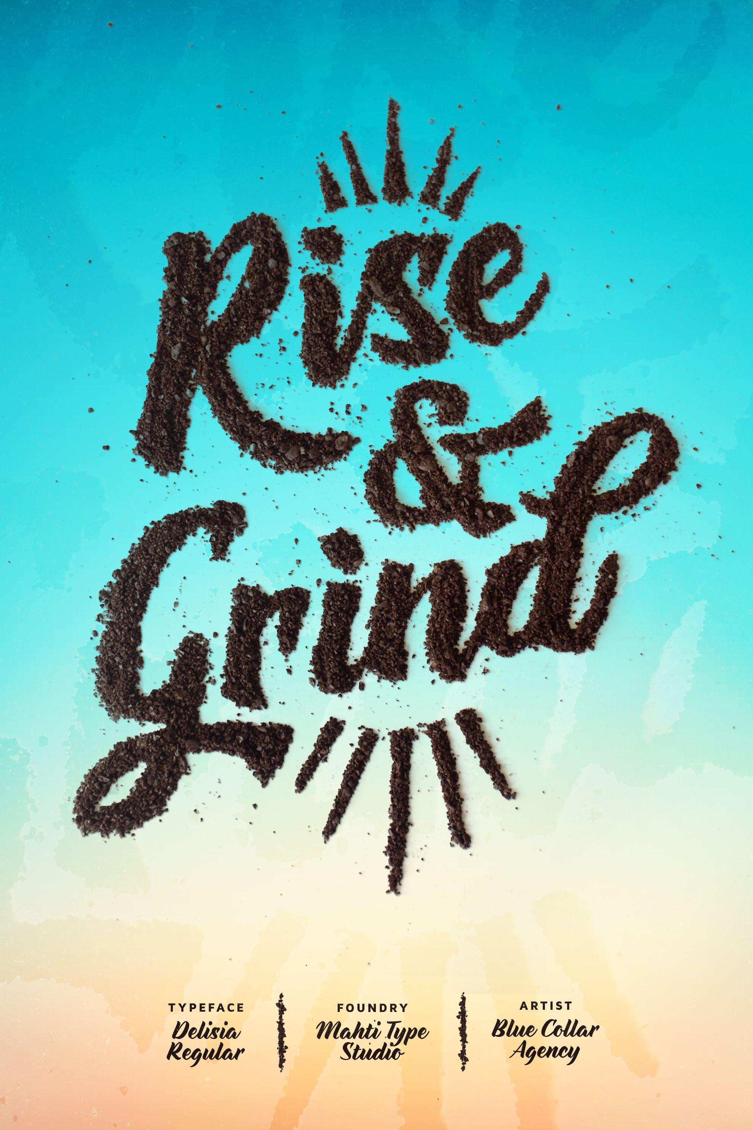 Rise & Grind Featuring Delisia Typeface Mahti Type