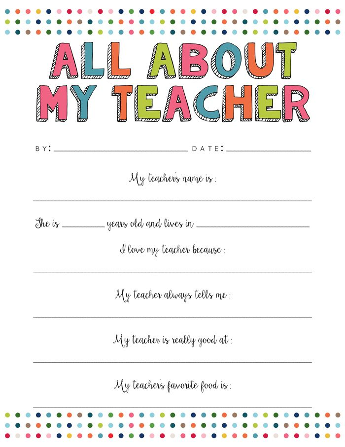 All About My Teacher Free Printable | Teacher appreciation ...