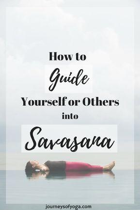 relaxing savasana script  yoga nidra script